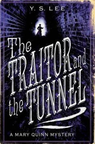 The Traitor and the Tunnel (The Agency, #3) PDF Book by Y.S. Lee PDF ePub
