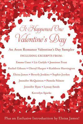 It Happened One Valentine's Day: An Avon Romance Valentine's Day Sampler
