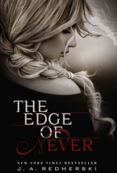 The Edge of Never (The Edge of Never, #1) Book