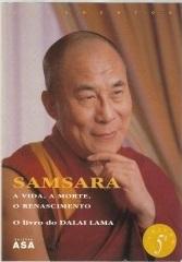 Samsara: A Vida, A Morte, O Renascimento