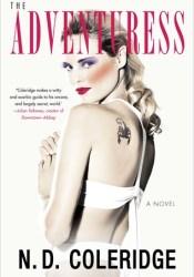The Adventuress Book by N.D. Coleridge
