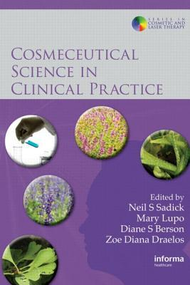 Cosmeceutical Science in Clinical Practice
