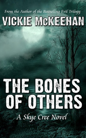 The Bones of Others (Skye Cree, #1)