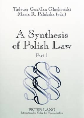 A Synthesis of Polish Law: Part 1 / Part 2