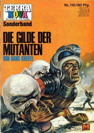 Terra Nova Science Fiction Heft 110: Die Gilde der Mutanten