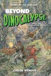 Beyond Dinocalypse (Dinocalypse Trilogy, #2) Book