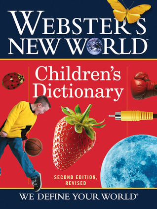 Webster's New World Children's Dictionary, 2nd Edition Revised