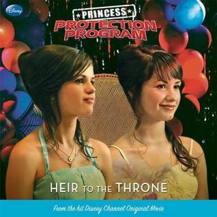 Princess Protection Program #1: Heir to the Throne
