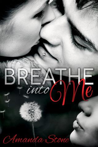 Breathe into Me (Breathe into Me, #1)