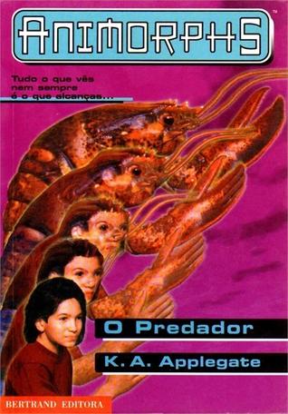 O Predador (Animorphs, #5)