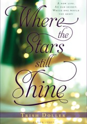 Where the Stars Still Shine Book by Trish Doller
