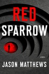 Red Sparrow (Red Sparrow Trilogy #1)