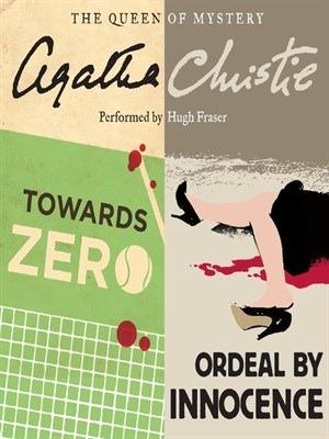 Towards Zero / Ordeal by Innocence