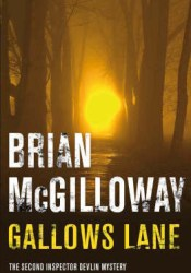Gallows Lane (Inspector Devlin, #2) Book by Brian McGilloway
