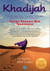 Khadijah: Ketika Rahasia Mim Tersingkap Book by Sibel Eraslan