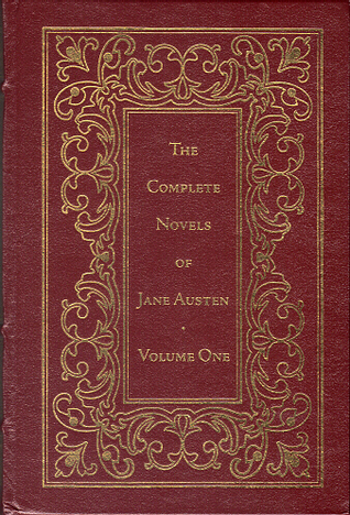 The Complete Novels of Jane Austen, Volume One