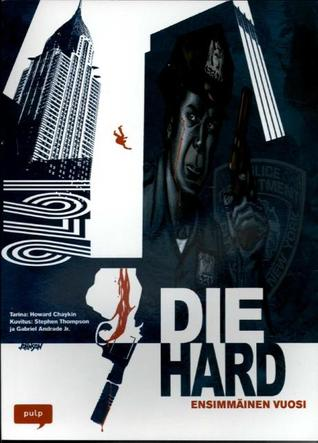 Die Hard – Ensimmäinen vuosi