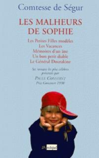 Les Malheurs de Sophie; Les Petites Filles modèles; Les Vacances; Mémoires d'un âne; Un bon petit diable; Le Général Dourakine