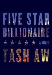 Five Star Billionaire Book by Tash Aw