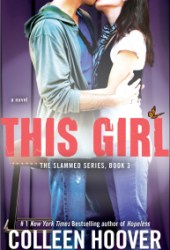 This Girl (Slammed, #3)