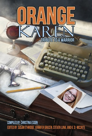Orange Karen: Tribute to a Warrior