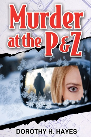 Murder At The P & Z