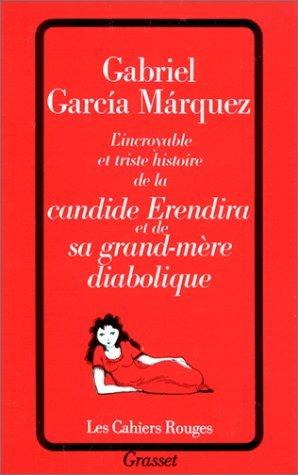 L'incroyable et triste histoire de la candide Erendira et de sa grand-mère diabolique