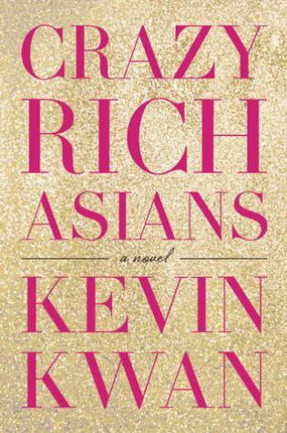 Crazy Rich Asians (Crazy Rich Asians, #1) PDF Book by Kevin Kwan PDF ePub