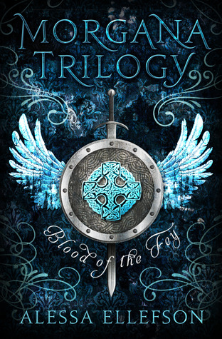 Blood of the Fey (Morgana Trilogy, #1)