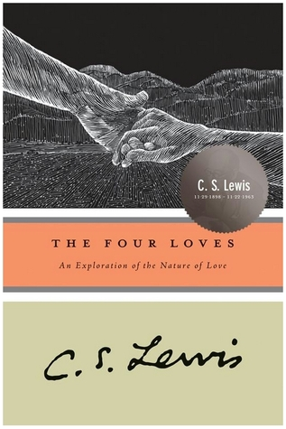 The Four Loves: An Exploration of the Nature of Love