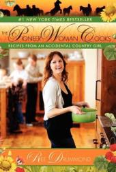 The Pioneer Woman Cooks: Recipes from an Accidental Country Girl Book
