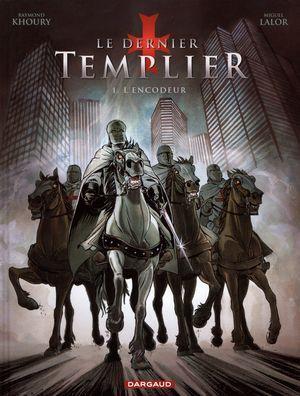 L'encodeur  (Le Dernier Templier, #1)