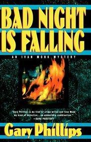 Bad Night Is Falling (Ivan Monk, #3)