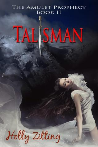 Talisman (The Amulet Prophecy, #2)