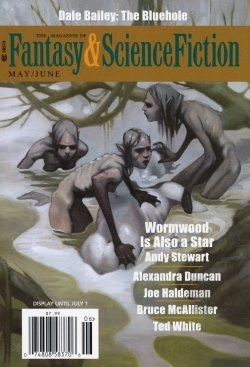 The Magazine of Fantasy and Science Fiction, May/June 2013 (The Magazine of Fantasy & Science Fiction, #707)