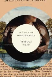My Life in Middlemarch Book