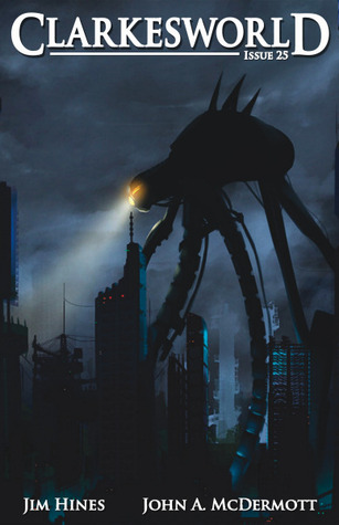 Clarkesworld Magazine, Issue 25 (Clarkesworld Magazine, #25)