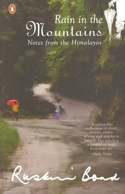 Rain in the Mountains: Notes from the Himalayas