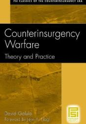 Counterinsurgency Warfare: Theory and Practice Book by David Galula
