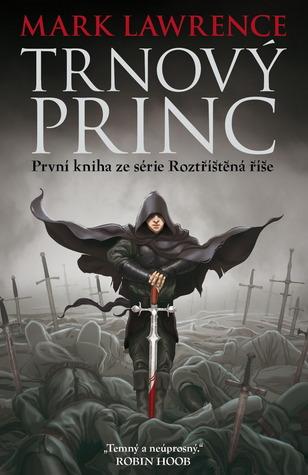 Trnový princ (Roztříštěná říše, #1)
