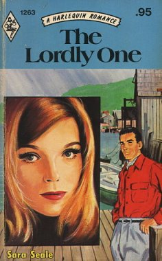 The Lordly One by Sara Seale