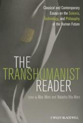 The Transhumanist Reader P Book