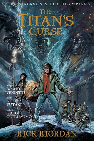 The Titan's Curse: The Graphic Novel (Percy Jackson and the Olympians: The Graphic Novels, #3)