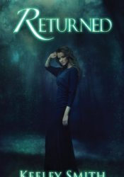 Returned (Pendle Hill, #1) Book by Keeley Smith