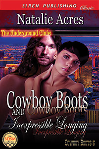 Cowboy Boots and Inexpressible Longing (Cowboy Boots, #5)
