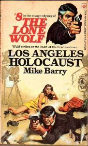 Los Angeles Holocaust (Lone Wolf, #8)