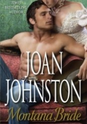 Montana Bride (Mail-Order Brides, #3) Book by Joan Johnston