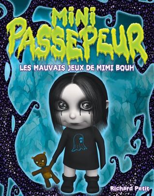 Les mauvais jeux de Mimi Bouh (Mini Passepeur #4)