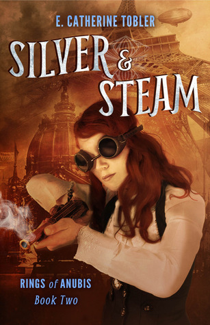 Silver & Steam (A Folley & Mallory Adventure, #1B)