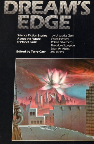 Dream's Edge: Science Fiction Stories about the Future of Planet Earth